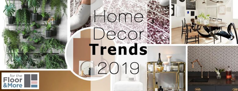 Home Decor Trends 2019 - A blog post looking at the new years hottest new home inspiration by forthefloorandmore.com