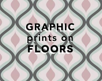 Graphic Prints on Floors - All New Bright & Bold Floorings from forthefloorandmore.com