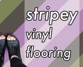 Stripey Vinyl Flooring - a blog post from forthefloorandmore.com